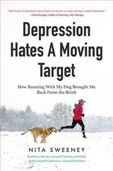 Depression Hates A Moving Target - Sweeney, Nita - ISBN: 9781642500134