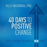 40 Days To Positive Change - Mcgonigal, Kelly - ISBN: 9781683642855