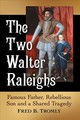Two Walter Raleighs - Tromly, Fred B. - ISBN: 9781476672403
