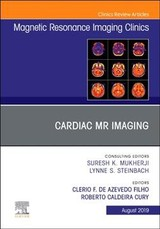 The Clinics: Radiology, Cardiac MR Imaging, An Issue of Magnetic Resonance Imaging Clinics of North America - erio; Azevedo, C; Cury, Roberto C - ISBN: 9780323682459