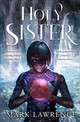 Holy Sister - Lawrence, Mark - ISBN: 9780008152390