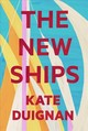 New Ships - Duignan, Kate - ISBN: 9781776561889