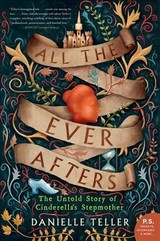 All The Ever Afters - Teller, Danielle - ISBN: 9780062798077