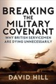 Breaking The Military Covenant - Hill, David - ISBN: 9781445688480