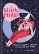Witch, Please - Lazo, Sonia - ISBN: 9781452176680