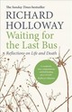 Waiting For The Last Bus - Holloway, Richard - ISBN: 9781786890245