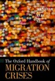 The Oxford Handbook Of Migration Crises - Menjívar, Cecilia (EDT)/ Ruiz, Marie (EDT)/ Ness, Immanuel (EDT) - ISBN: 9780190856908