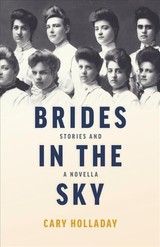 Brides In The Sky - Holladay, Cary - ISBN: 9780804012034