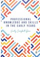 Professional Knowledge & Skills In The Early Years - Campbell-barr, Verity - ISBN: 9781526441218