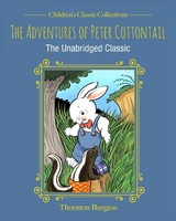 Adventures Of Peter Cottontail - Burgess, Thornton - ISBN: 9781631584022