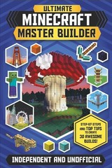 Ultimate Minecraft Master Builder - Stanley, Juliet - ISBN: 9781783124398