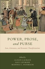 Power, Prose, And Purse - Lacroix, Alison L. (EDT)/ Levmore, Saul (EDT)/ Nussbaum, Martha C. (EDT) - ISBN: 9780190873455