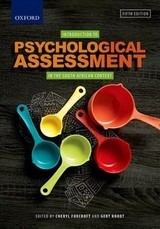Introduction To Psychological Assessment In The South African Context - Foxcroft, C. (EDT)/ Roodt, G. (EDT) - ISBN: 9780190418595