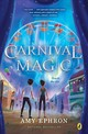 Carnival Magic - Ephron, Amy - ISBN: 9781524740238