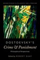 Dostoevsky's Crime And Punishment - Guay, Robert (EDT) - ISBN: 9780190464011