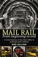 Mail Rail - Sullivan, Mike - ISBN: 9781912969005