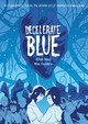 Decelerate Blue - Rapp, Adam - ISBN: 9781596431096