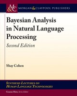 Bayesian Analysis In Natural Language Processing - Cohen, Shay - ISBN: 9781681735269