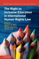 Right To Inclusive Education In International Human Rights Law - De Beco, Gauthier (EDT)/ Quinlivan, Shivaun (EDT)/ Lord, Janet E. (EDT) - ISBN: 9781107121188
