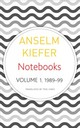 Notebooks, Volume 1, 1998-99 - Kiefer, Anselm - ISBN: 9780857427045