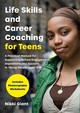 Life Skills And Career Coaching For Teens - Giant, Nikki - ISBN: 9781785926105