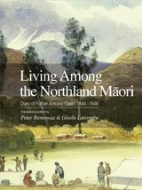 Living Among The Northland Maori - Larcombe, Giselle (EDT)/ Tremewan, Peter (EDT) - ISBN: 9781988503028