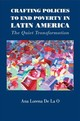 Crafting Policies To End Poverty In Latin America - De La O, Ana Lorena (yale University, Connecticut) - ISBN: 9781107461086