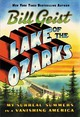 Lake Of The Ozarks - Geist, Bill - ISBN: 9781538729809