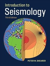 Introduction To Seismology - Shearer, Peter M. - ISBN: 9781316635742