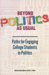 Beyond Politics As Usual - Marin, Ileana (EDT)/ Minor, Ray C. (EDT) - ISBN: 9781945577024
