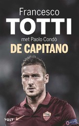 De capitano - Francesco  Totti - ISBN: 9789021416106