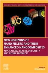 New Horizons Of Nano Fillers And Their Enhanced Nanocomposites - ISBN: 9780081025444