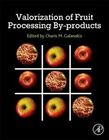 Valorization Of Fruit Processing By-products - Galanakis, Charis M. (EDT) - ISBN: 9780128171066