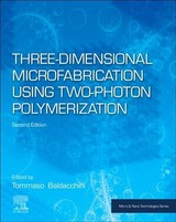 Micro and Nano Technologies, Three-Dimensional Microfabrication Using Two-Photon Polymerization - ISBN: 9780128178270