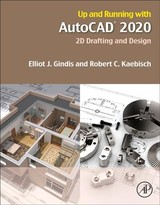 Up And Running With Autocad 2020 - Kaebisch, Robert C., Bs Architectural Studies, University Of Wisconsin-milwaukee (construction Sciences - Architecture/structural, Gateway Technical College, Sturtevant, Wi, Usa); Gindis, Elliot J. (president, Autocad Training Firm Vertical Technologies Consulting And Design) - ISBN: 9780128198629