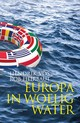 Europa in woelig water - Rob Heirbaut; Hendrik Vos - ISBN: 9789059089624