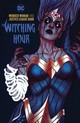Wonder Woman And The Justice League Dark: The Witching Hour - Iv, James Tynion - ISBN: 9781401290733