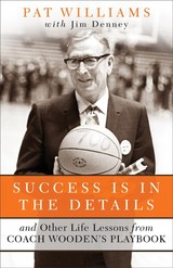 Success Is In The Details - Williams, Pat; Denney, Jim - ISBN: 9780800727390