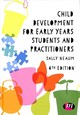 Child Development For Early Years Students And Practitioners - Neaum, Sally - ISBN: 9781526466884