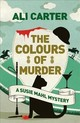 Colours Of Murder - Carter, Ali - ISBN: 9781786075604