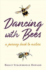 Dancing With Bees - Strawbridge Howard, Brigit - ISBN: 9781603588485