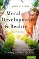 Moral Development And Reality - Gibbs, John C. (professor, Developmental Psychology, The Ohio State University) - ISBN: 9780190878214