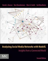 Analyzing Social Media Networks With Nodexl - ); Smith, Marc A., Ph.d., Ucla, Los Angeles, Ca (chief Social Scientist, Connected Action Consulting Group; Shneiderman, Ben, Ph.d., Suny At Stony Brook (department Of Computer Science And Founding Director Of The Hci Lab, University Of Maryland); Hansen, Derek (department Of Information Technology, Brigham Young University, Provo, Utah); Himelboim, Itai, Ph.d. - School Of Journalism And Mass Communication,  University Of Minnesota (grady College Of Journalism & Mass Communication, University Of Georgia, Athens, Georgia Usa) - ISBN: 9780128177563