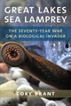 Great Lakes Sea Lamprey - Brant, Cory - ISBN: 9780472131563