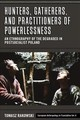 Hunters, Gatherers, And Practitioners Of Powerlessness - Rakowski, Tomasz - ISBN: 9781789205343