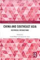 China And Southeast Asia - Wade, Geoff (EDT)/ Chin, James K. (EDT) - ISBN: 9780415589970