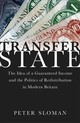 Transfer State - Sloman, Peter (senior Lecturer In British Politics, Senior Lecturer In Brit... - ISBN: 9780198813262
