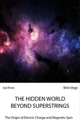 The Hidden World Behind Superstrings - Wim  Vegt - ISBN: 9789402180053