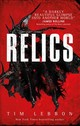 Relics - Lebbon, Tim - ISBN: 9781785650307