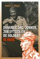 Dominee Jac. Jonker, Job Sytzen en de soldaat in Indië - Harry A. Poeze - ISBN: 9789087047672